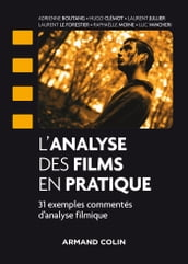 L analyse des films en pratique