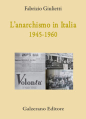 L anarchismo in Italia (1945-1960)