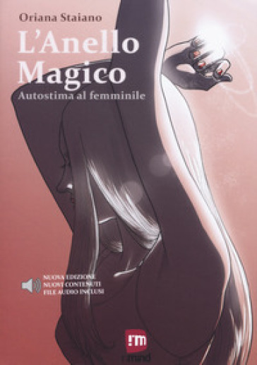 L'anello magico. Autostima al femminile - Oriana Staiano |