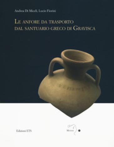 Le anfore da trasporto dal santuario greco di Gravisca - Lucio Fiorini | Kritjur.org