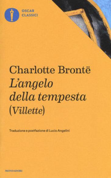 L'angelo della tempesta (Villette) - Charlotte Bronte | Kritjur.org