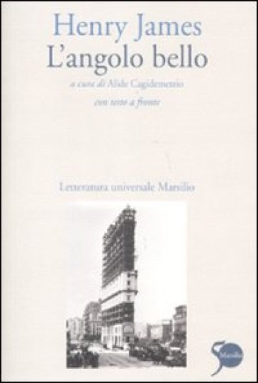 L'angolo bello. Testo inglese a fronte - Henry James | Kritjur.org