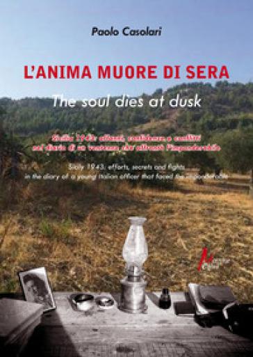L'anima muore di sera-The soul dies at dusk - Paolo Casolari | Kritjur.org
