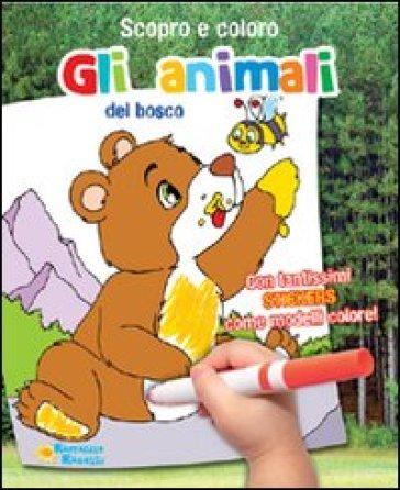 Gli Animali Del Bosco Scopro E Coloro Le Stagioni Libro