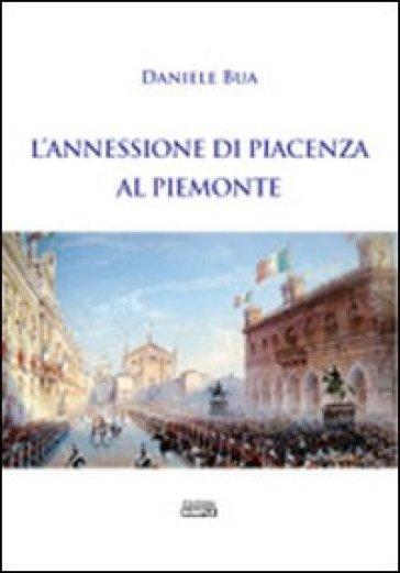 L'annessione di Piacenza al Piemonte - Daniele Bua   Kritjur.org
