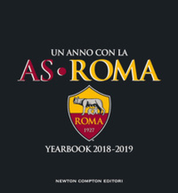 Un anno con la AS Roma. Yearbook 2018-2019 -  pdf epub