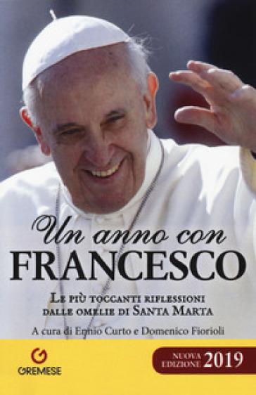 Un anno con Francesco. Le più toccanti riflessioni dalle omelie di Santa Marta - E. Curto   Thecosgala.com