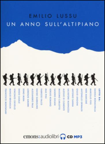 Un anno sull'altipiano. Audiolibro - Emilio Lussu |