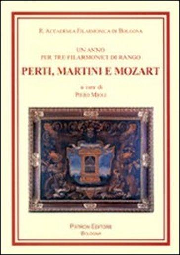 Un anno per tre filarmonici di rango, Perti, Martini e Mozart - P. Mioli pdf epub