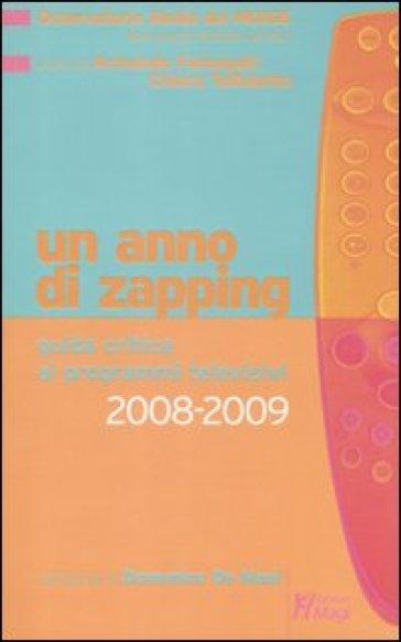 Un anno di zapping. Guida critica all'offerta televisiva italiana (2008-2009) - Osservatorio Media del Moige |