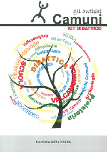 Gli antichi camuni. Materiale per la ricerca storico-antropologica nella scuola dell'obbligo - GISAV | Kritjur.org