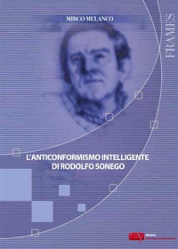L'anticonformismo intelligente di Rodolfo Sonego - Mirco Melanco   Rochesterscifianimecon.com
