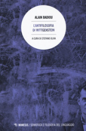 L antifilosofia di Wittgenstein
