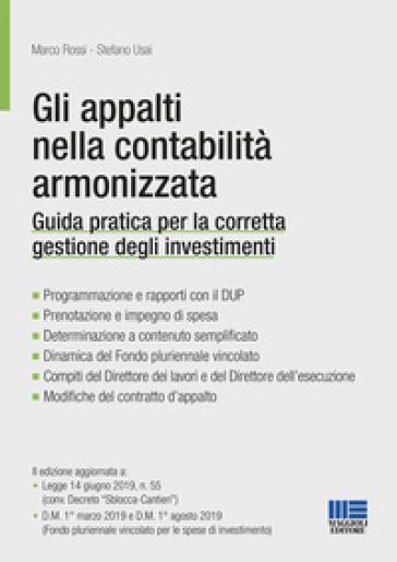 Gli appalti nella contabilità armonizzata - Stefano Usai |