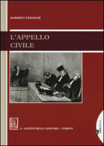 L'appello civile. Con aggiornamento online - Alberto Tedoldi | Thecosgala.com