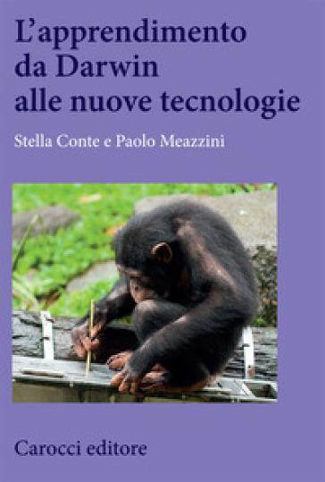 L'apprendimento da Darwin alle nuove tecnologie - Stella Conte   Thecosgala.com