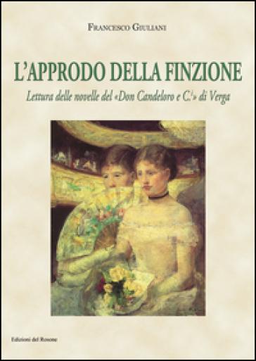 L'approdo della finzione. Lettura delle novelle del «Don Candeloro e C.» di Verga
