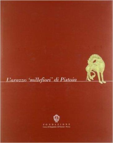 L'arazzo «millefiori» di Pistoia - P. Peri  