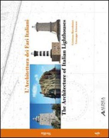 L'architettura dei fari italiani. Ediz. italiana e inglese. 4.Sicilia - C. Bartolomei   Rochesterscifianimecon.com