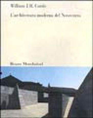 L 39 architettura moderna del novecento william j curtis for L architettura moderna