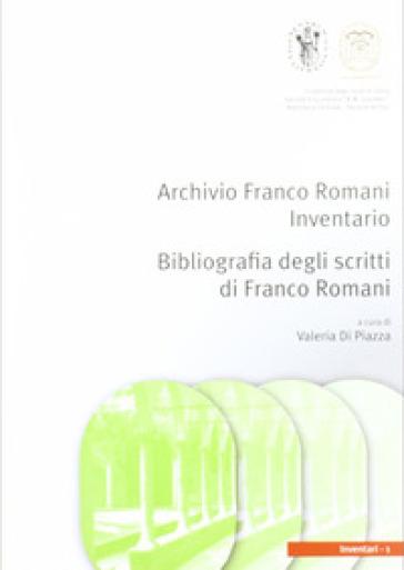 L'archivio Franco Romani. Bibliografia degli scritti di Franco Romani - V. Di Piazza   Rochesterscifianimecon.com