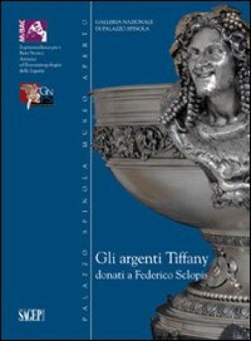 Gli argenti di Tiffany donati a Federico Sclopis - F. Simonetti pdf epub