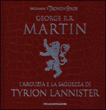 L'arguzia e la saggezza di Tyrion Lannister - George R.R. Martin | Kritjur.org