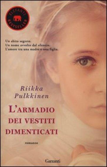 L'armadio dei vestiti dimenticati - Riikka Pulkkinen | Kritjur.org