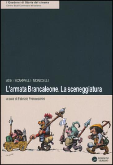 L'armata Brancaleone. La sceneggiatura - Age   Thecosgala.com