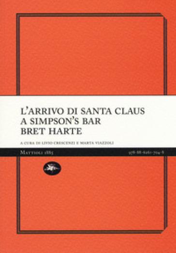 L'arrivo di Santa Claus a Simpson's Bar - Bret Harte   Jonathanterrington.com