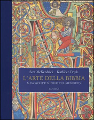 L'arte della Bibbia. Manoscritti miniati del Medioevo - Scot McKendrick |