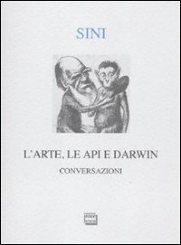 L'arte, le api e Darwin. Conversazioni - Carlo Sini | Rochesterscifianimecon.com