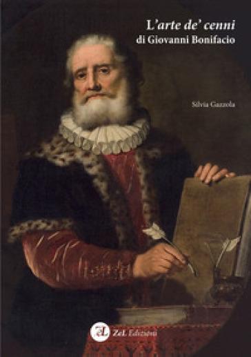 L'arte de' cenni di Giovanni Bonifacio - Silvia Gazzola   Jonathanterrington.com