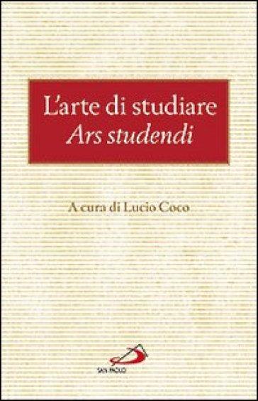 L'arte di studiare. Ars studendi - L. Coco | Rochesterscifianimecon.com