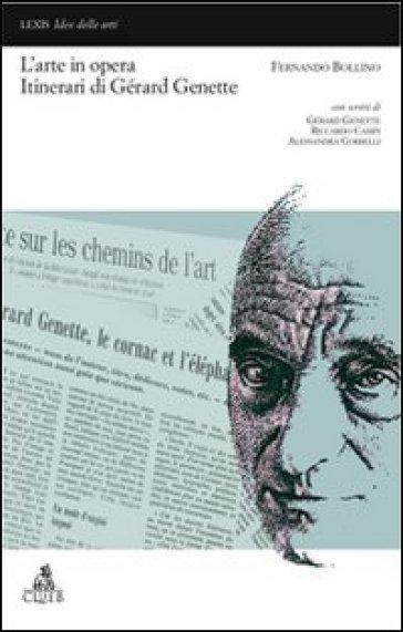 L'arte in opera. Itinerari di Gérard Genette - Fernando Bollino pdf epub