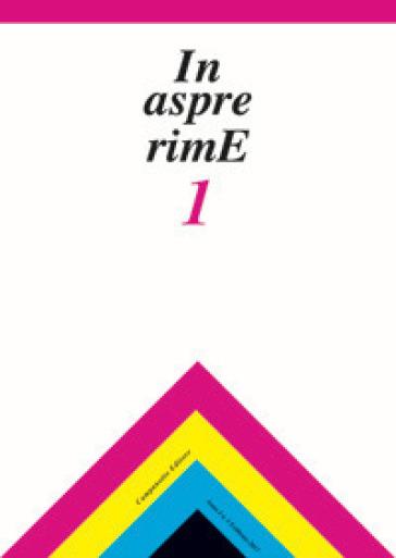 In aspre rime. Quaderni delle letterature dialettali e delle lingue minori. 1.