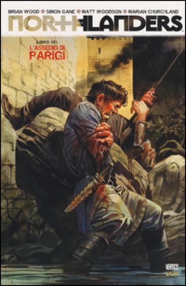L'assedio di Paridgi. Northlanders. 6. - D. Mattaliano  