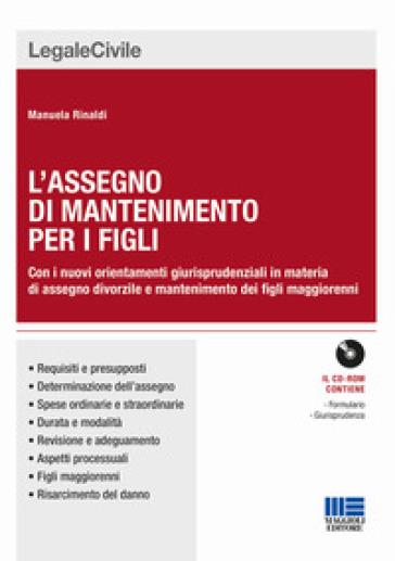 L'assegno di mantenimento per i figli - Manuela Rinaldi |