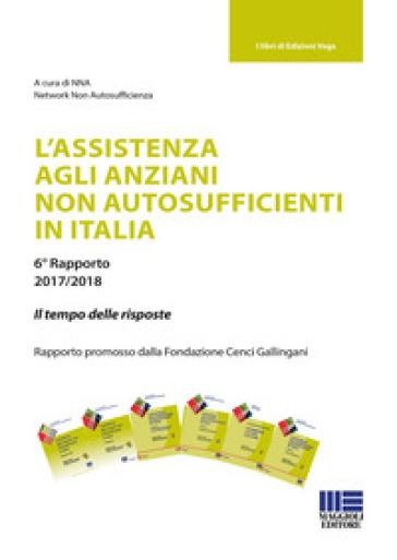 L'assistenza agli anziani non autosufficienti in Italia - Network Non Autosufficienza |