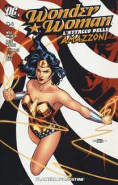 L'attacco delle amazzoni. Wonder Woman. 4.