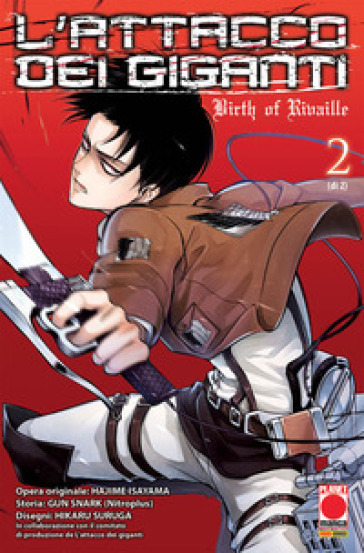 L'attacco dei giganti. Birth of Rivaille. 2. - Hajime Isayama |