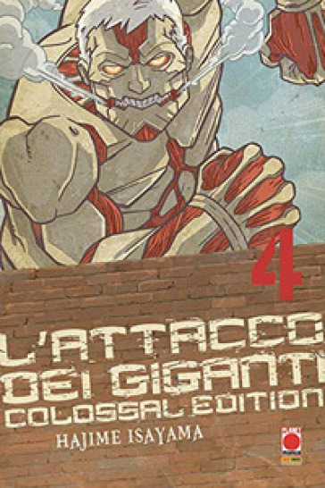 L'attacco dei giganti. Colossal edition. 4. - Hajime Isayama | Ericsfund.org