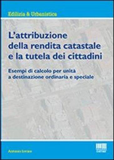 L'attribuzione della rendita catastale e la tutela dei cittadini - Antonio Iovine | Ericsfund.org