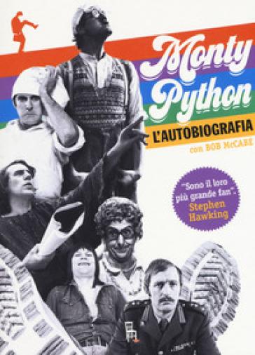 L'autobiografia dei Monty Python - Monty Python |
