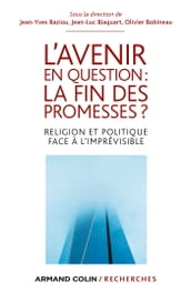 L avenir en question : la fin des promesses ?