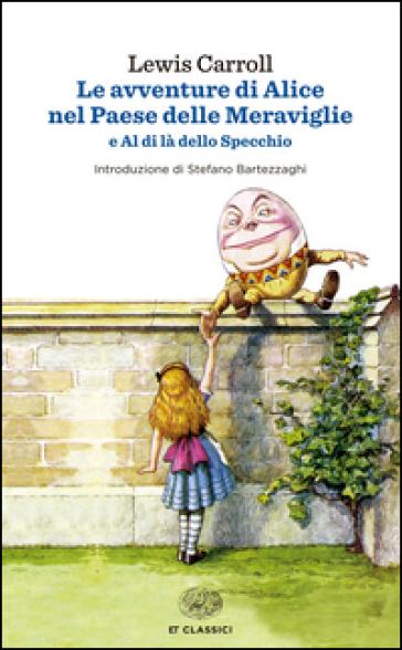 Le avventure di Alice nel paese delle meraviglie - Lewis Carroll |