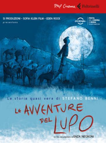 Le avventure del Lupo. La storia quasi vera di Stefano Benni. DVD - Enza Negroni | Jonathanterrington.com