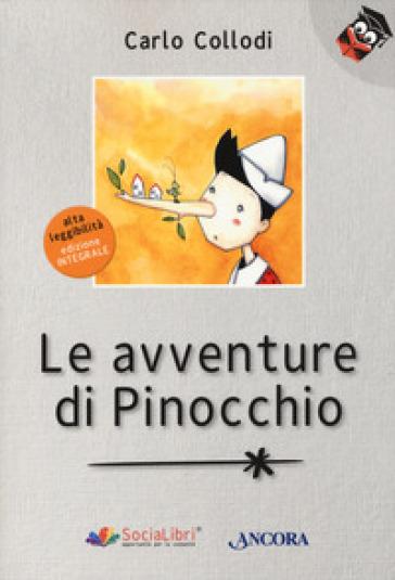 Le avventure di Pinocchio. Ediz. ad alta leggibilità - Carlo Collodi | Thecosgala.com