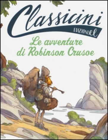Le avventure di Robinson Crusoe da Daniel Defoe - Tommaso Percivale |