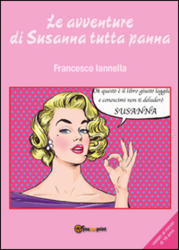 Le avventure di Susanna tutta panna - Francesco Iannella | Rochesterscifianimecon.com